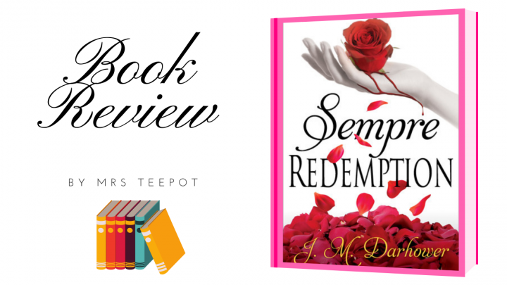 Book reviews by Mrs TeePot: Sempre Redemtion